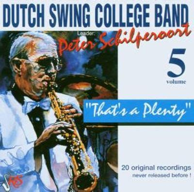 dutch swing college that s a plenty vol 5 dutch swing college band user