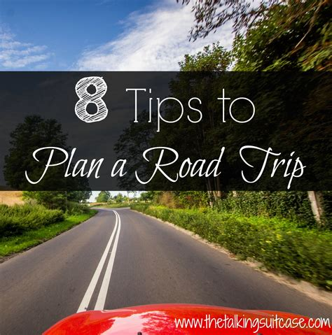 how to make a long road trip more comfortable 8 simple tips to plan a road trip pack smart