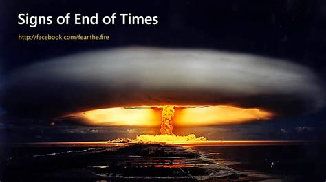 the end times in signs of the coming end of times inch wide mile deep fearthefire