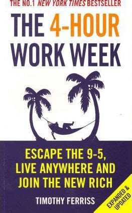 libro the 4 hour workweek escape the 4 hour work week timothy ferriss 9780091929114