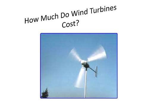 how much does a how much do wind turbines cost