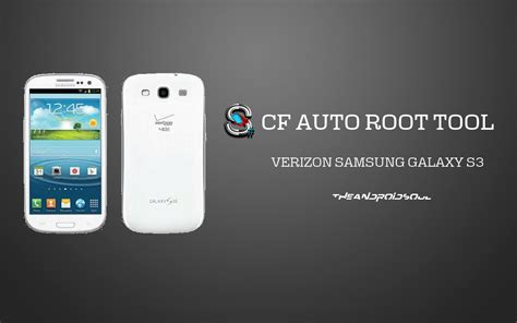 Cf Auto Root S3 by Root Verizon Samsung Galaxy S3 Sch I535 With One Click Cf