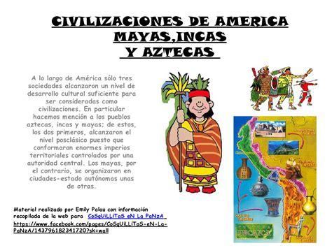 imagenes de los incas mayas y aztecas apoyo escolar ing maschwitzt contacto telef 011 15