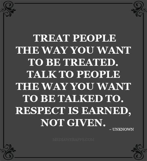 8 G Ways To Be by Treating With Respect Quotes Quotesgram