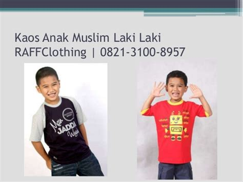 0821 3100 8957 tsel kaos muslim anak raffclothing