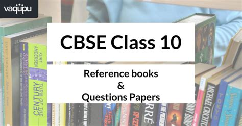 reference books best best reference books for class 10 cbse score 90 in exams