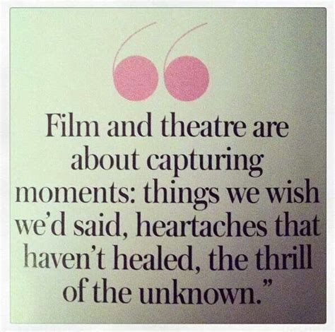 drama film quotes capturing moments things we wish we d said theatre