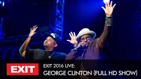 where do clintons live watch exit 2016 george clinton live full concert hd show