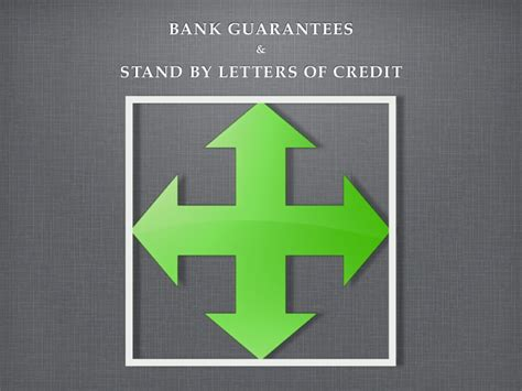 Bank Guarantee Standby Letter Of Credit Guarantees Standby Letter Of Credits