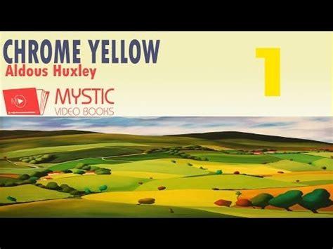 chrome yellow huxley chrome yellow