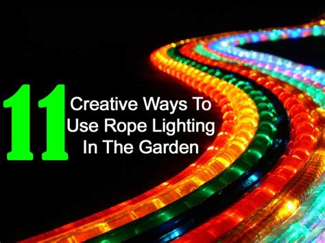 Rope Lighting Ideas by 11 Creative Ways To Use Rope Lighting In The Garden