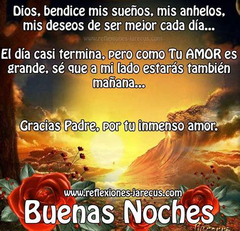 imagenes de dios bendice mi camino buenas noches dios bendice mis sue 241 os buenas noches