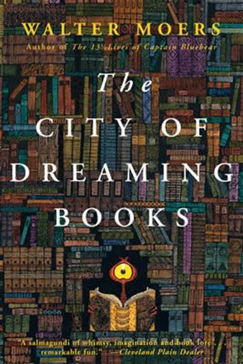 The City Of Dreaming Books the city of dreaming books walter moers 9781590201114