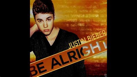 justin bieber it s gonna be alright mp3 justin bieber be alright karaoke instrumental youtube