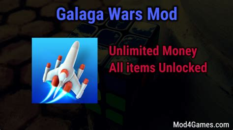 mod game unlimited money galaga wars mod unlimited money all items unlocked