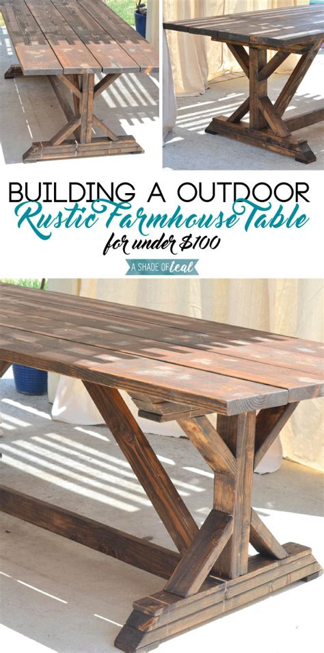 Build A Rustic Dining Table Building A Outdoor Rustic Farmhouse Table A Shade Of Teal