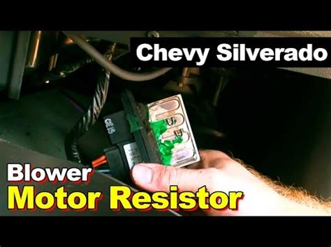 2003 chevy silverado blower motor resistor replace how to replace blower motor resistor in chevrolet silverado how to make do everything