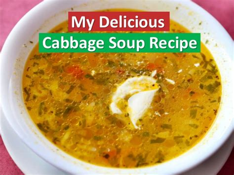my delicious cabbage soup recipe