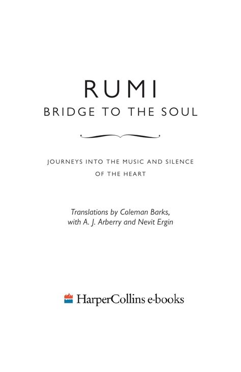 Rumi Bridge To The Soul Journeys Into The And Silence rumi bridge to the soul
