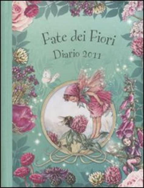 fate dei fiori fate dei fiori diario 2011 cicely barker libro