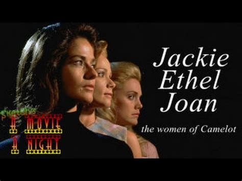 Jackie Ethel Joan Of Camelot s a m a n jackie ethel joan the of camelot