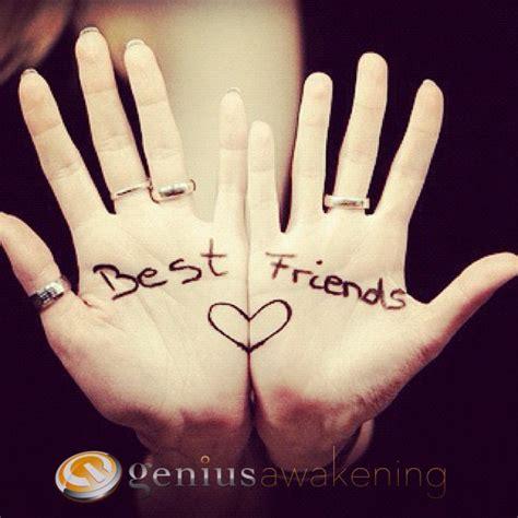 best friends stuff 6 things true friends would never do genius awakening