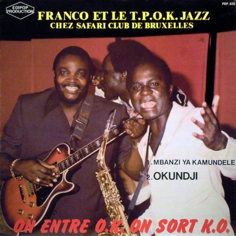 wallow franco and tp ok jazz franco et le tpok jazz chez safari club de bruxelles
