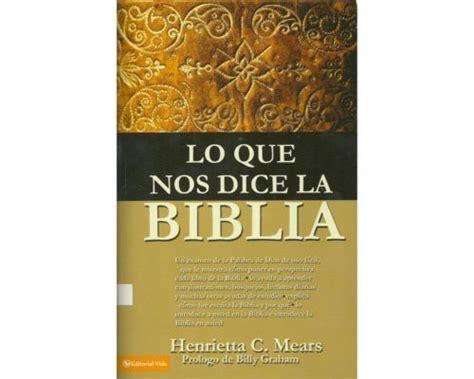 lo que dice la 1548318205 lo que nos dice la biblia por henrietta c mears 1979