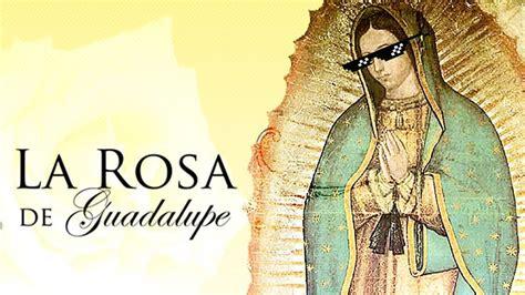 larosa de guadalupe la rosa de guadalupe mlg no scope youtube