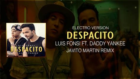 download mp3 despacito by luis fonsi ft daddy yankee despacito remix luis fonsi ft daddy yankee javito