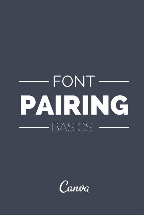 canva font pairing font pairing basics canva blog posts pinterest fonts