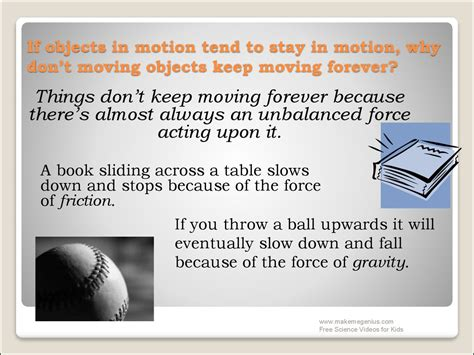 objects in motion tend to stay in motion newton窶冱 laws of motion
