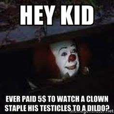 Pennywise The Clown Meme - i watch you sleep meme google search funny pinterest