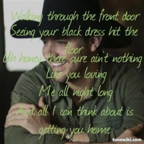 gettin you home chris country lyrics