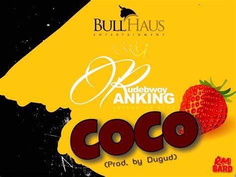 coco soundtrack download download mp3 rudebwoy ranking coco prod by dugud