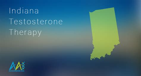 therapy indiana indiana testosterone therapy clinics aai clinic