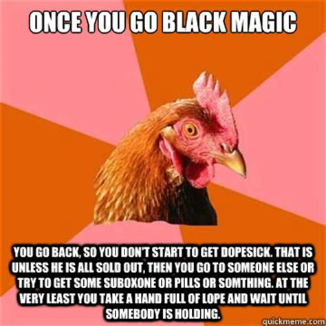 Once You Go Black You Re A Single Mom Meme - anti joke chicken memes quickmeme