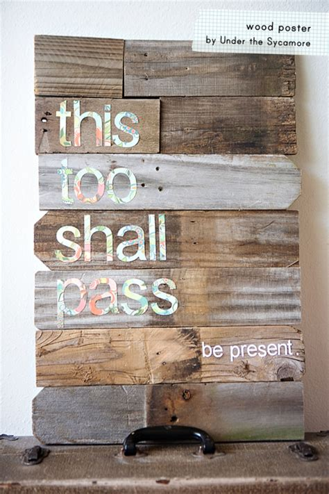 Wooden Sign Poster 1 diy this shall pass wood poster 187 ashleyannphotography