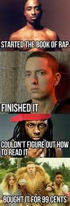 Meme Rap Songs - funny rap music memes lol tupac started it eminem