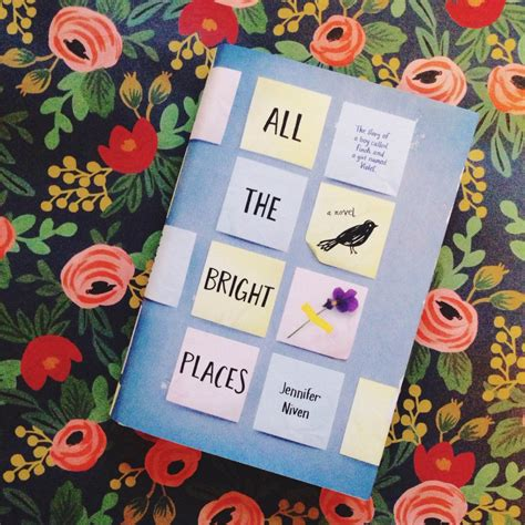 all the bright places book review all the bright places by jennifer niven