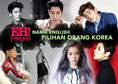 nama orang koera ketahui 20 nama english popular pilihan orang korea eh