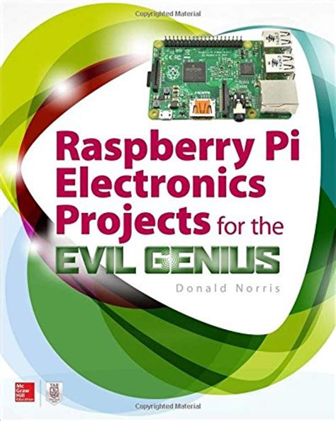 raspberry pi electronics projects for the evil genius tab