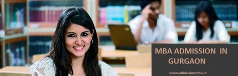 Wwww Mba Admissions by Top Mba Colleges In Gurgaon For Direct Mba Admission 2018