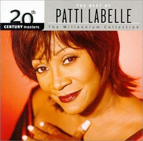 the best of patti labelle patti labelle lyrics lyricspond