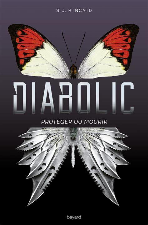 the diabolic diabolic 1 diabolic tome 1 s j kincaid