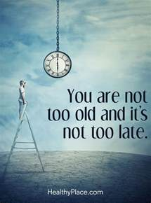 positivity you are always in the right place at the right time books 1000 age quotes on aging quotes midlife