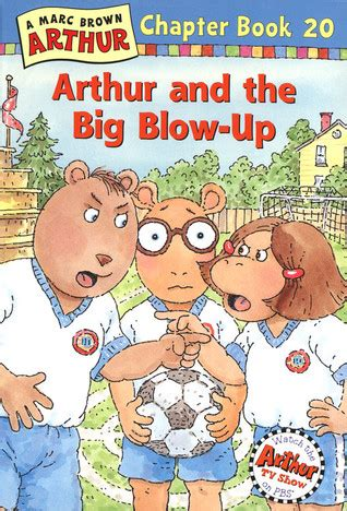 and then the world blew up books arthur and the big up arthur chapter book 20 by