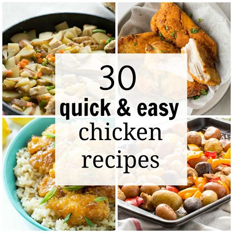 easy chicken recipes 30 quick and easy chicken recipes for busy weeknights