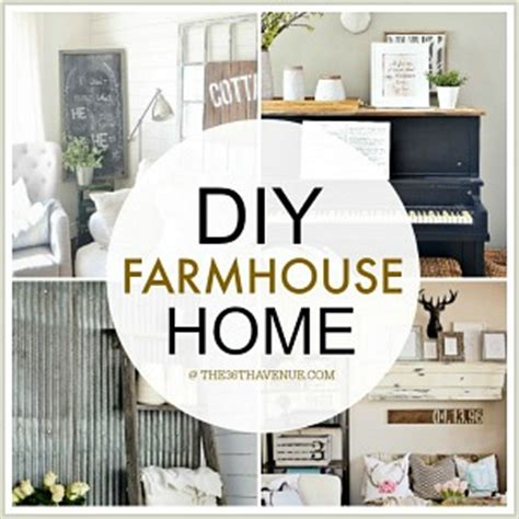 diy home decorating projects home decor diy projects farmhouse design the 36th avenue