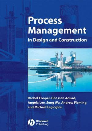 design management construction wiley process management in design and construction